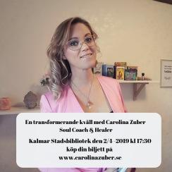 En transformerande kväll med Carolina Zuber - Soul Coach & Healer