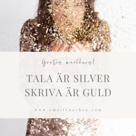 Tala är silver, skriva är guld