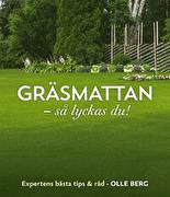 Boken Gräsmattan så lyckas du från Olle Berg en av Sveriges bästa grässkötare som lägger ner 2,5 timme om dagen på sin gräsmatta.