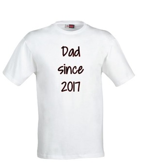 T-shirt Dad since - Vit S