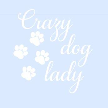 Bildekal Crazy dog lady