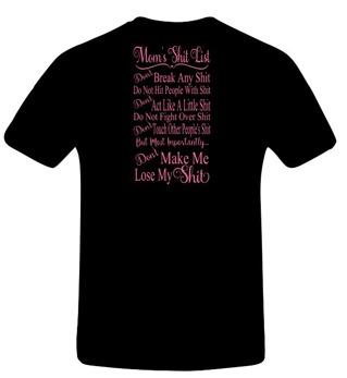 T-shirt Mom's shit list
