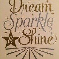 Dream sparkel & shine
