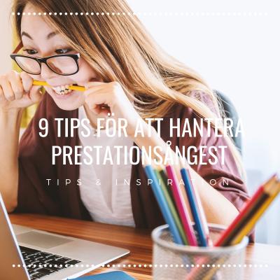 9 tips för att hantera prestationsångest, PB & Partners