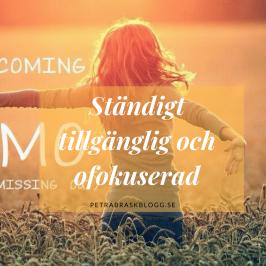 Ständigt tillgänglig och ofokuserad, Petra Brask, Koll på tiden?, PB & Partners, Petra Brask blogg