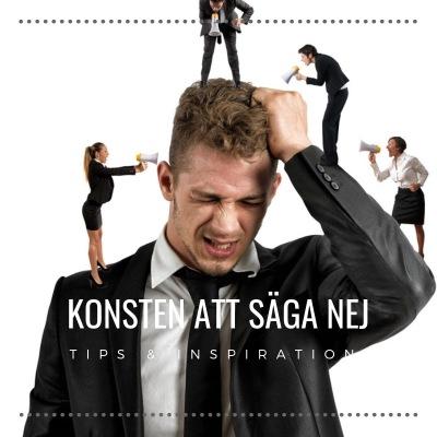 Konsten att säga nej, PB & Partners, Tips & Inspiration