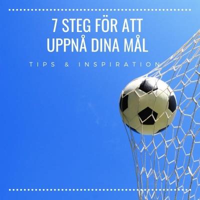 7 steg för att uppnå dina mål, Tips & Inspiration, PB & Partners