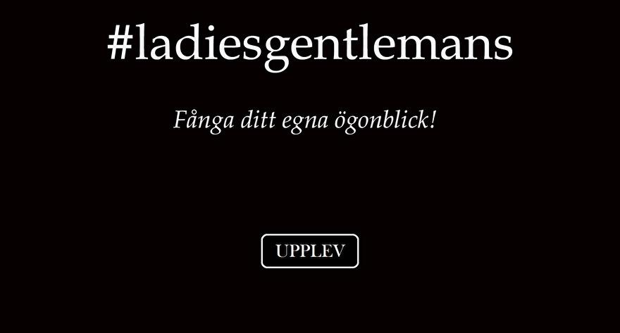 #ladiesgentlemans