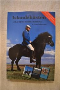 BOK Islandshästen - Det nordiska fullblodet (SAMLINGSVOLYM I,II,III)
