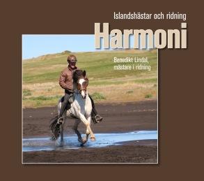 BOK Harmoni Islandshästar och ridning av Benni Lindal