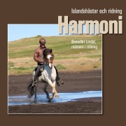 BOK Harmoni Islandshästar och ridning av Benedikt Lindal - NU PÅ SVENSKA!
