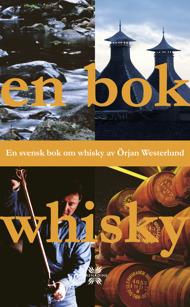 En bok whisky: En svensk bok om whisky av Örjan Westerlund
