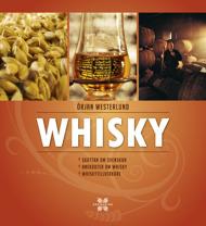 Whisky: skottar om svenskar, anekdoter om whisky och whiskytillverkare av Örjan Westerlund