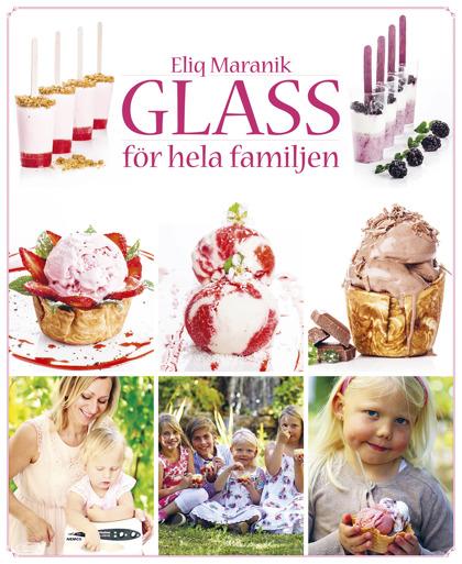 Glass för hela familjen av Eliq Maranik