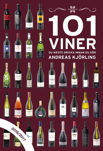 101 Viner du måste dricka innan du dör, 2016/2017 av Andreas Kjörling