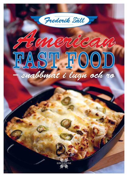 American Fast Food – snabbmat i lugn och ro av Frederik Zäll