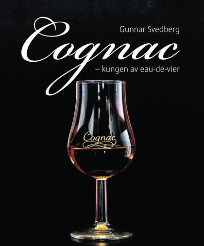 Cognac – kungen av eau-de-vier av Gunnar Svedberg