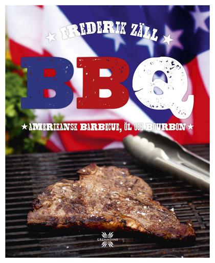 BBQ: amerikansk barbeque, öl och bourbon av Frederik Zäll