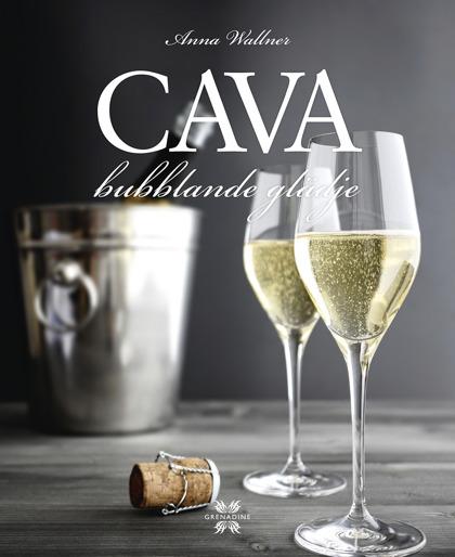 Cava – bubblande glädje! av Anna Wallner
