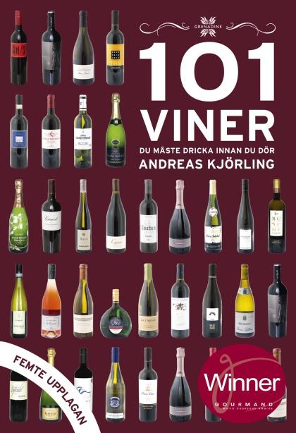 101 Viner du måste dricka innan du dör, 2018/2019 av Andreas Kjörling