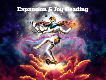 JOY & EXPANSION! -