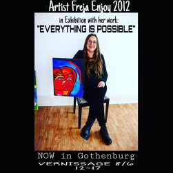 """Freja Enjoy with her Art work """"EVERYTHING IS POSSIBLE"""" in Exhibition year 2012."""