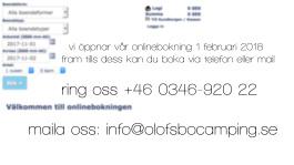 boka din stuga hos oss på telefon 0346-920 22 , vi kommer fråga efter namn,adress,mobilnummer,mailadress samt önskad plats eller stuga och självklart när ni vill komma. varmt välkomna till olofsbo camping