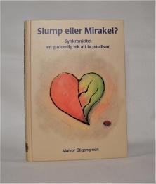 Slump eller mirakel: Synkronicitet – en gudomlig lek att ta på allvar -