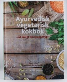 Ayurvedisk vegetarisk kokbok - 200 sidor