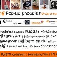 Arrangör & Utställare under Pop-up Shopping, Röda Kvarn, Helsingborg, 2014