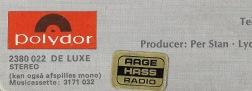 Dokumentation: Købt, da pladen udkom tidligt i 1974, i Esbjergs i særklasse bedste pladebutik, Aage Hass Radio, hvor musikken blev styret af Lisbeth Hass, Aages datter.