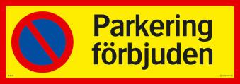Parkering förbjuden - Parkering förbjuden 594x120mm
