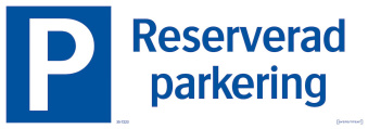 Reserverad parkering - Reserverad parkering 297x105mm