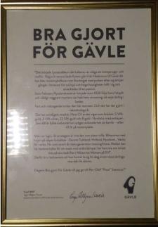 """Diplomet """"Bra gjort för Gävle"""" överlämnades av Gävle kommunstyrelses ordförande Inger Källgren Sawela 5 april 2017 (läs diplomets text)."""