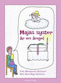 Majas syster är en ängel - Majas syster är en ängel
