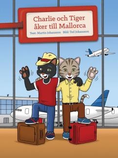 Charlie och Tiger åker till Mallorca -