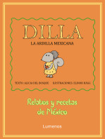 Dilla, la ardilla Mexicana