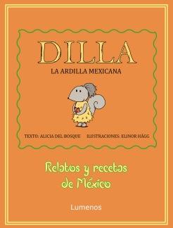 Dilla, la ardilla Mexicana -