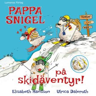 Pappa Snigel på skidäventyr -