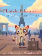 Eustache, le chat à pois, part à l'aventure à Paris