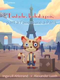 Eustache, le chat à pois, part à l'aventure à Paris -