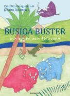 Busiga Buster och äggen som försvann