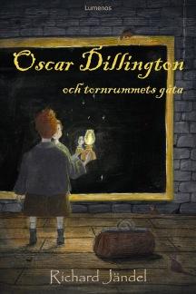 Oscar Dillington och tornrummets gåta -
