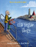 Ella seglar långt