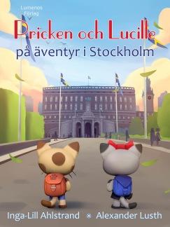 Pricken och Lucille på äventyr i Stockholm -