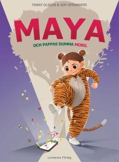 Maya och pappas dumma mobil -
