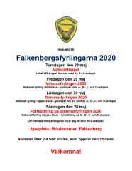 2020 genomförs Falkenbergs-fyrlingarna under fyra dagar. Den första dagen - torsdag - är det en Veterantrippel, den andra dagen - fredag - genomförs årets Veteranfyrling samt den tredje och fjärde dagen - lördag och söndag - genomförs årets Sommarfyrling.