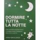 Dormire tutta la notte (SHN på italienska)