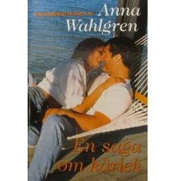 En saga om kärlek - En saga om kärlek