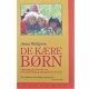 De kære børn (Barnaboken på danska) - De kaere born